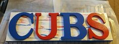 Chicago CUBS Sign...World Series Winners of 2016.. Wooden sign of THE CHICAGO CUBS... Via Appia Due Other