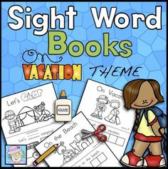Sight Word Books: Vacation Theme (Paste, Trace, and Write). This set of sight word books has students paste, trace, and write each word. It has 3 different books. Each book comes in a block print and a DNealian-style print. $