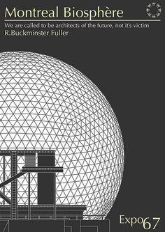 Arquitectura burbuja cúpula geodésica inventor R. Buckminster Fuller, Expo 67, Montreal Ville, World's Fair, Graphic Design, History, Retro, Poster Designs, Bucky