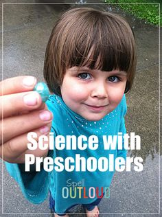 Science with preschoolers: breaking the myths @SpellOutloud