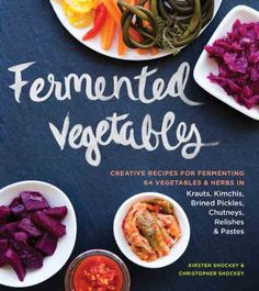Vegetable Fermentation - Food and Recipes - Mother Earth Living
