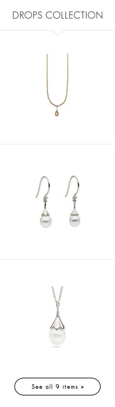 """DROPS COLLECTION"" by littlehjewelry ❤ liked on Polyvore featuring pearljewelry, littlehjewelry, jewelry, earrings, pearl earrings, pearl jewelry, 14 karat gold earrings, pearl jewellery, white pearl earrings and pendants"
