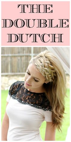 Braided Hair - Braided Hair Hair Tutorial: The Double Dutch (Simply Summer Ann) Pretty Hairstyles, Easy Hairstyles, Hairstyle Ideas, Creative Hairstyles, Dutch Braided Hairstyles, Wedding Hairstyles, Office Hairstyles, Hairstyles Pictures, Hairstyle Tutorials