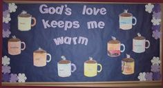 God's love keeps me warm church bulletin board with hot cocoa cups Religious Bulletin Boards, Bible Bulletin Boards, Christian Bulletin Boards, Winter Bulletin Boards, Preschool Bulletin Boards, Bullentin Boards, January Bulletin Board Ideas, Sunday School Rooms, Sunday School Classroom