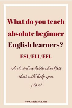 Teaching ESL to Beginners - a How-to