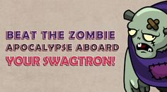Beat the Zombie Apocalypse Aboard Your Swagtron!