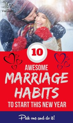 10 Great Marriage Habits to Start this New Year!