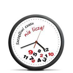 Szukasz śmiesznego prezentu? Wybierz Zegar ścienny - Szczęśliwi Czasu Nie Liczą.