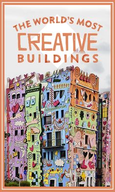 Pop artist James Rizzi designed the Happy Rizzi House, which has been affectionately known as the happiest house on earth since it was built in 2001.