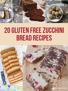 I can't eat gluten so I have a lot of gluten free recipes and here are 20 gluten free zucchini bread recipes...
