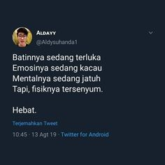 Reminder Quotes, Self Reminder, Story Quotes, Mood Quotes, Tweet Quotes, Twitter Quotes, Cinta Quotes, Quotes Galau, Savage Quotes