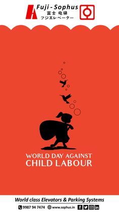 World Day Against Child Labour. Visit our website: www. Child Labour, Labour Day, Ram Navmi, Student Of The Month, Social Campaign, World Days, Ads Creative, Graphic Design Inspiration, Shiva