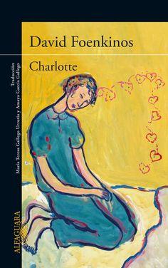 Amazon.com: Charlotte (Spanish Edition) eBook: David Foenkinos: Books