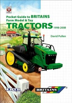 Pocket Guide to Britains Toy Tractors 1998-2008 [Hardcover]