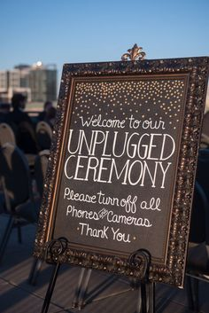 Could be announced before the ceremony as well? -We want you to be fully present -faces not cameras Could have a hashtag for the reception? #reception #unplugged