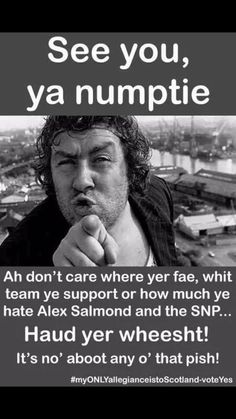Rab. Alex Salmond, Scottish Independence, People Of The World, Funny Facts, Good People, Don't Care, Scotland, Politics, Fisher