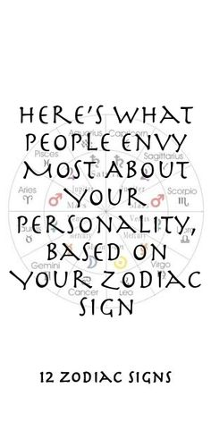 Here's What People Envy Most About Your Personality, Based On Your Zodiac Sign Zodiac Signs Meaning, Zodiac Signs Dates, 12 Zodiac Signs, Zodiac Sign Facts, Pisces And Sagittarius, Aquarius, Zodiac Compatibility, Zodiac Horoscope