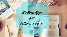 #Writing Apps To Make You A Better Scribbler.. #WritingApps  … #Writers #Authors #writingtips #writerproblems