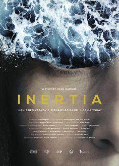 Inertia by Idan Haguel. #Berlinale2016 Forum. Poster.