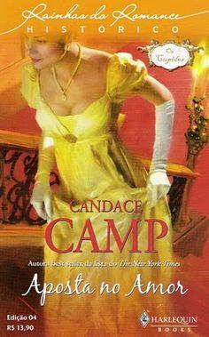 Meus Romances Blog: Aposta No Amor - Candace Camp - Rainhas Do Romance...