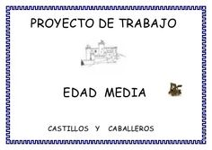 Proyecto Edad Media Para Infantil Castillo Feudal, Castle Project, Medieval Knight, Middle Ages, Classroom, Science, Teaching, Humor, Education