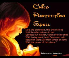 Child protection spell