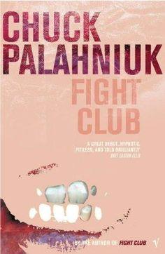 Fight Club- Chuck Palahniuk