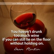 This made me laugh =) cheers!  http://winerytrailblazer.com/wine-quotes/