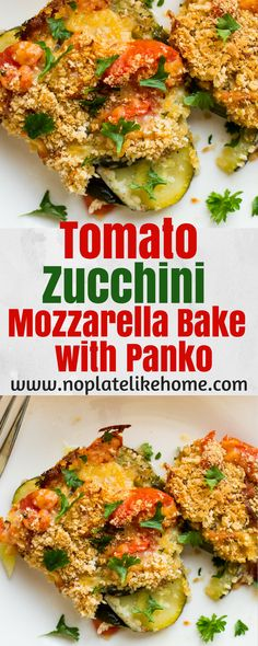 A tasty vegetable casserole layered with tomatoes, zucchini, fresh parsley, Mozzarella cheese and a flavorful, crunchy Panko bread crumb topping with crispy cheese edges. A great way to use up garden vegetables. Vegetarian. Pin for later.