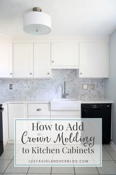 Learn how to add crown molding to kitchen cabinets to close that awkward gap!
