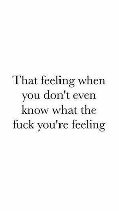 That feeling. funny quotes, great quotes, quotes to live by, inspirational quotes True Quotes, Great Quotes, Words Quotes, Quotes To Live By, Funny Quotes, Inspirational Quotes, Qoutes, Motivational, Denial Quotes