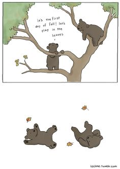 Liz Climo-not in our yard :P -kl Funny Animal Comics, Animal Memes, Funny Comics, Funny Animals, Cute Animals, Animal Funnies, Funny Cute, The Funny, Liz Climo Comics