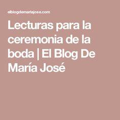 Lecturas para la ceremonia de la boda   El Blog De María José