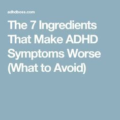 This article reveals 7 ingredients that can make ADHD symptoms worse, and hurt your quality of life. Avoid these ingredients like the plague (or else). Aspergers Autism, Adhd And Autism, Adhd Symptoms In Children, Adhd Children, Adhd Facts, Adhd Odd, Adhd Signs, Adhd Medication, Adhd Help