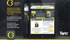 Sync Interactive launched the new Oxford Business Group app. For iPad. For Features or download click on the link: http://www.syncinteractive.co.uk/wp/latest-mobile-application-development-news/