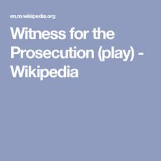 Witness for the Prosecution (play) - Wikipedia