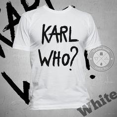 "Jual Kaos Tumblr Tee ""Karl Who?"" - Yoyaku Shop   Tokopedia"