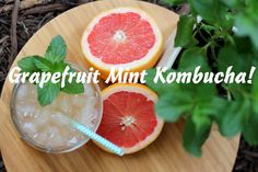 Grapefruit Mint Kombucha! One of our favorite Kombucha flavors!  ~Cultured Food Life