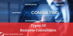 Different Types Of Business Consultants Consultant Business, Insight, Finance, Knowledge, Success, Marketing, Type, Reading, Reading Books
