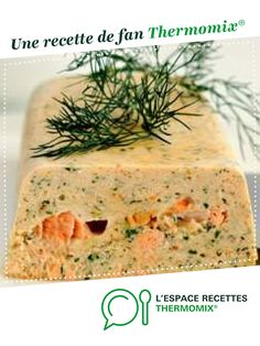 TERRINE DE POISSON par elfea83. Une recette de fan à retrouver dans la catégorie Entrées sur www.espace-recettes.fr, de Thermomix®.