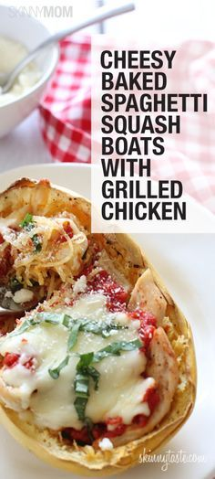 cheesy baked spaghetti squash boats with grilled chicken cheesy baked ...