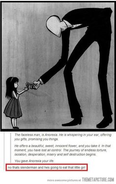 The Slenderman strikes where ignorance is present.