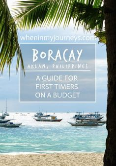 A Guide for First Timers on a Budget in the Philippines. Travel in Asia.
