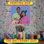 Battersby Duo: Painting Box Music CD: Songs for Teaching® Educational Children's Music