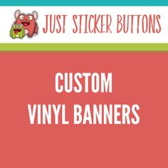 Custom Buttons, Stickers,Magnets, Labels, Banners by JustStickerButtons Design Your Own Stickers, Custom Die Cut Stickers, Custom Vinyl Banners, Vinyl Labels, Custom Labels, Band Stickers, Wedding Favor Labels, Custom Buttons, Banner Printing