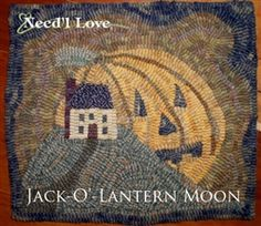 Jack-O-Lantern Moon Hooked Rug Canvas on Monks Cloth from Need'l Love and Renee Nanneman, designed by Jody Aman.