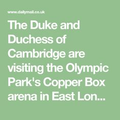 The Duke and Duchess of Cambridge are visiting the Olympic Park's Copper Box arena in East London to meet with the next generation of Commonwealth athletic champions.