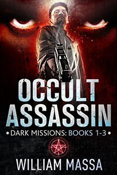 FREE: Occult Assassin: Damnation Code by William Massa Delta Force Operator, Science Fiction Books, Sci Fi Books, Mystery Thriller, Free Kindle Books, Assassin, Occult, Book 1, Bestselling Author