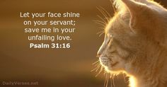 Psalm - Bible verse of the day Psalm 31, Bible Verses About Love, Quotes About God, Biblia Online, He First Loved Us, Overcome The World, New King James Version, Daily Bible, Jesus Is Lord
