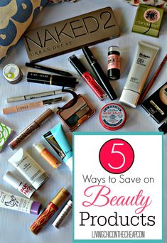 """5 Ways to Save on Beauty Products! One of the questions I get asked most often both personally and professionally is """"How do you save on beauty products?"""". Whether you like high end cosmetics or drugstore brands, you can save money if you shop smart. So for those beauty lovers on a budget, here are 5 Ways to Save on Beauty Products. #Beauty #beautytips"""
